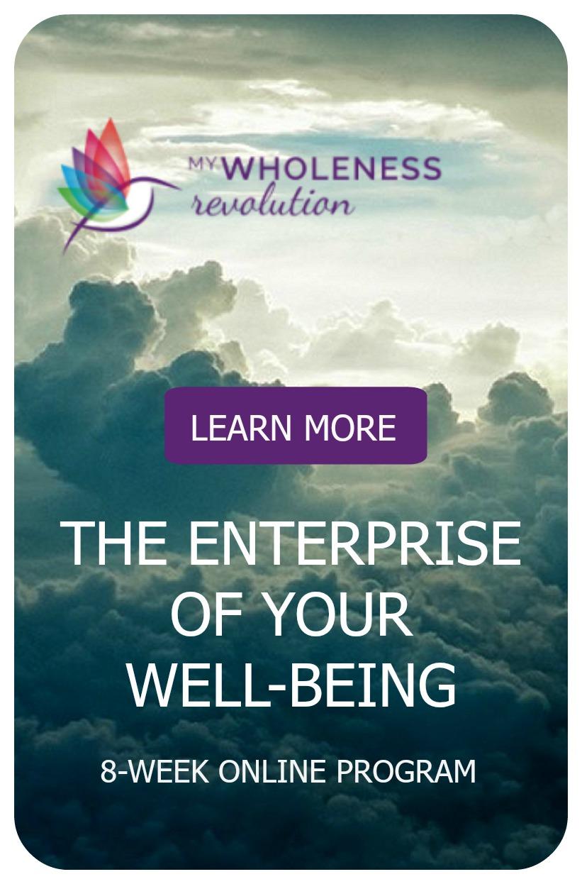 My Wholeness Revolution: an 8-Week Online Program
